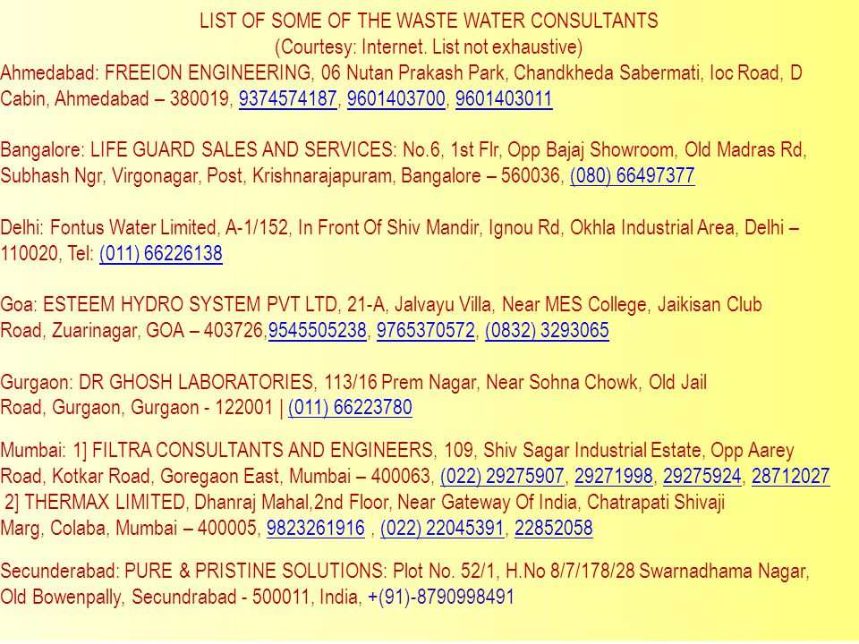 LIST OF SOME OF THE WASTE WATER CONSULTANTS (Courtesy: Internet. List not exhaustive) Ahmedabad: FREEION ENGINEERING, 06 Nutan Prakash Park, Chandkhed