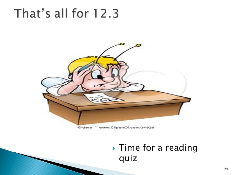  Time for a reading quiz 29