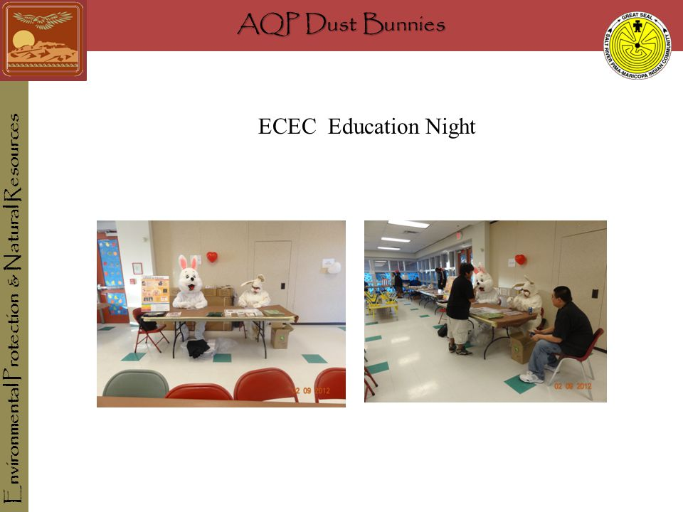 AQP Dust Bunnies Environmental Protection & Natural Resources ECEC Education Night