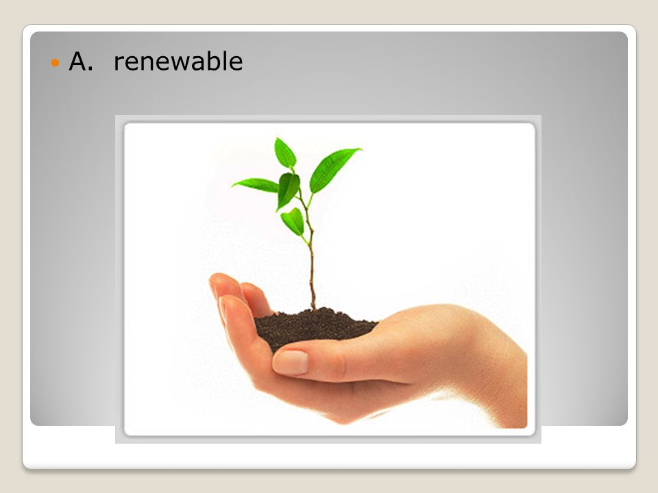 A. renewable