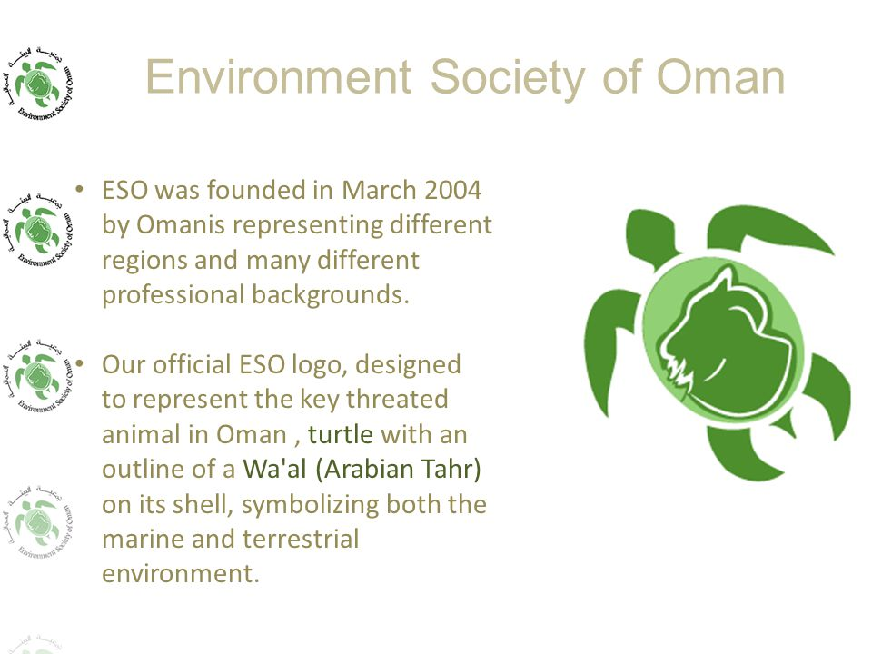 ESO was founded in March 2004 by Omanis representing different regions and many different professional backgrounds.