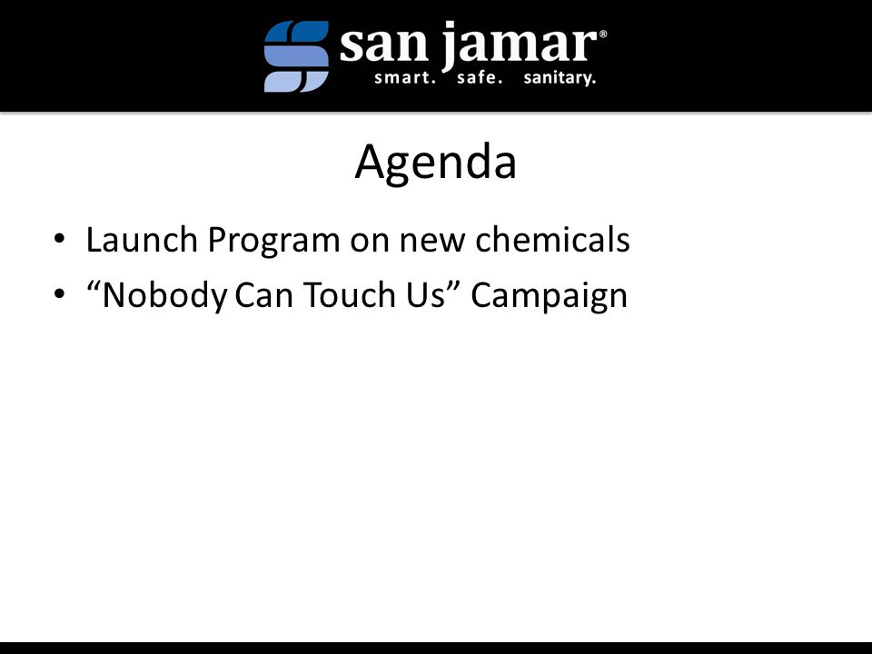 Agenda Launch Program on new chemicals Nobody Can Touch Us Campaign