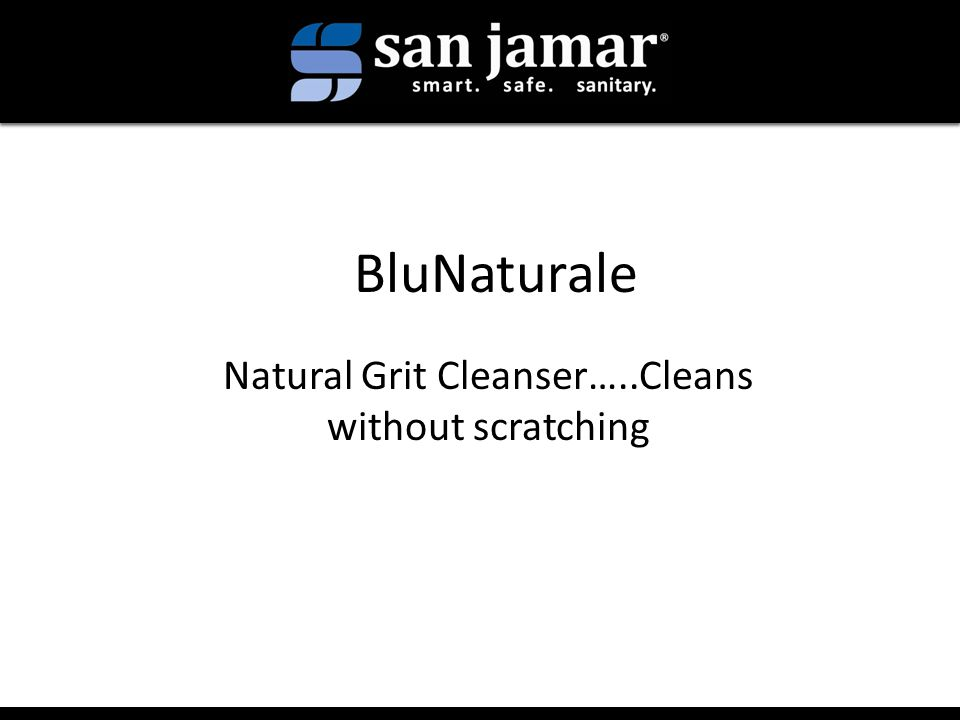 BluNaturale Natural Grit Cleanser…..Cleans without scratching