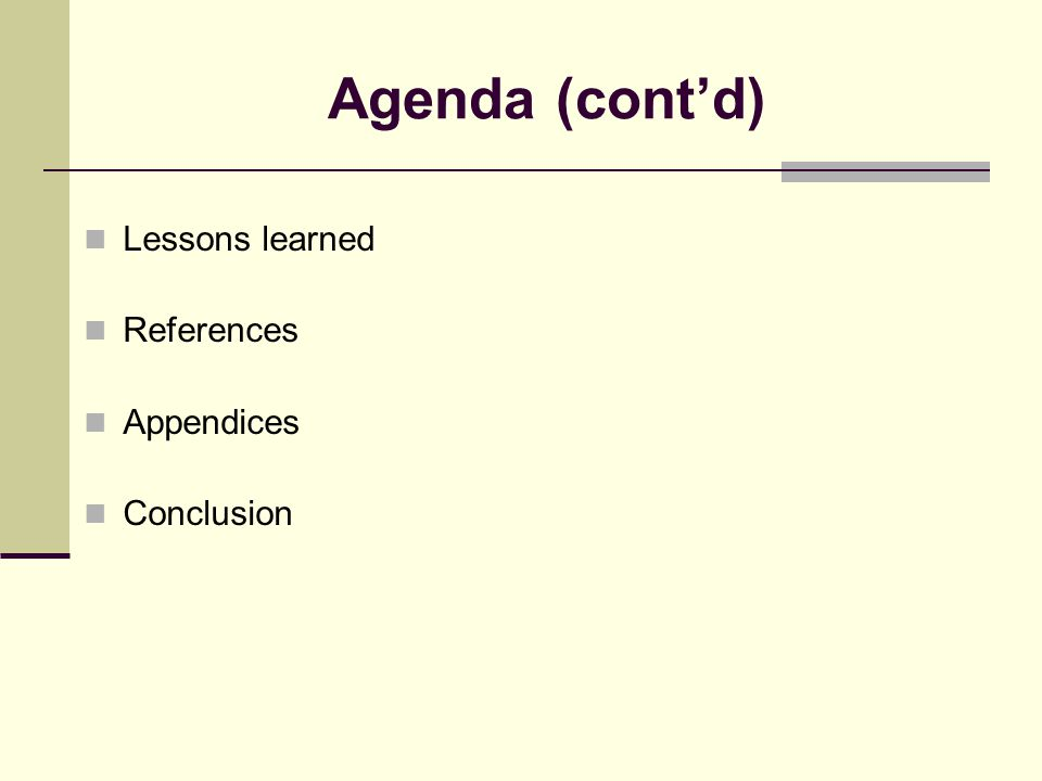 Agenda Lessons learned and conclusion