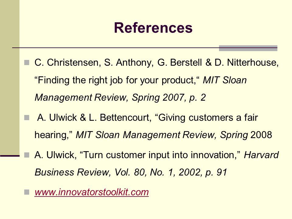 References C. Christensen, S. Anthony, G. Berstell & D.