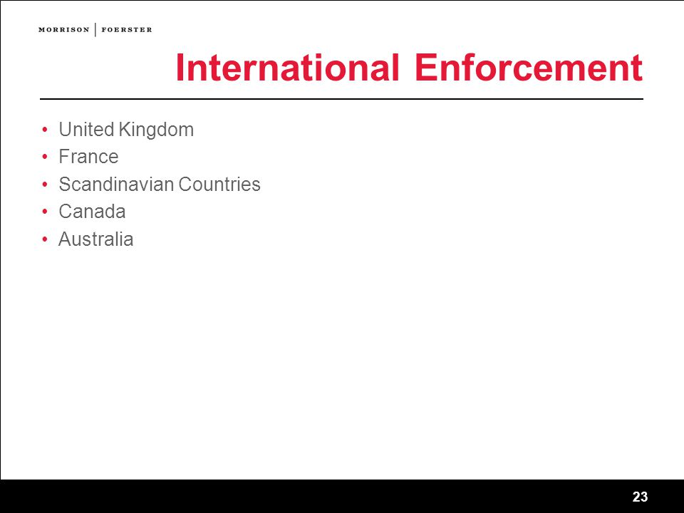 23 International Enforcement United Kingdom France Scandinavian Countries Canada Australia 23 sf-2745011