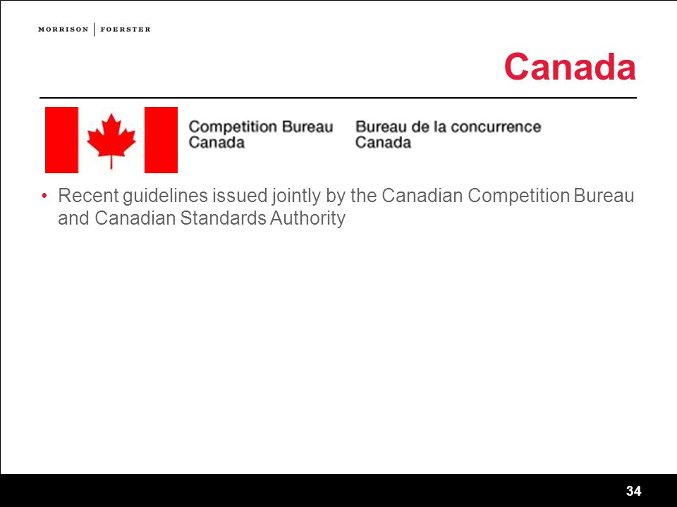 34 Canada Recent guidelines issued jointly by the Canadian Competition Bureau and Canadian Standards Authority 34 sf-2745011