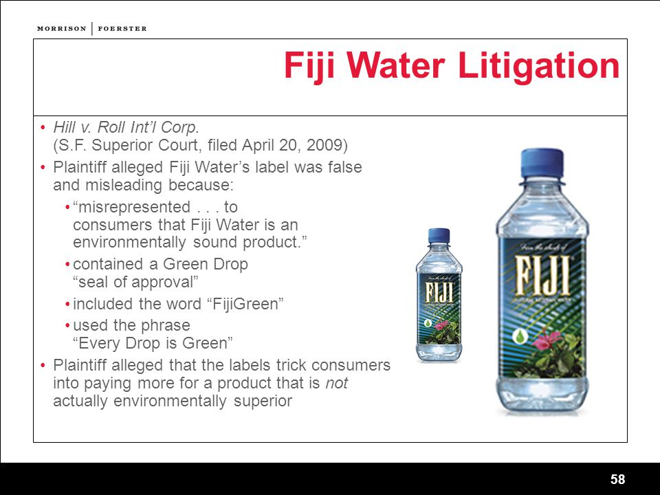 58 Fiji Water Litigation Hill v. Roll Int'l Corp.