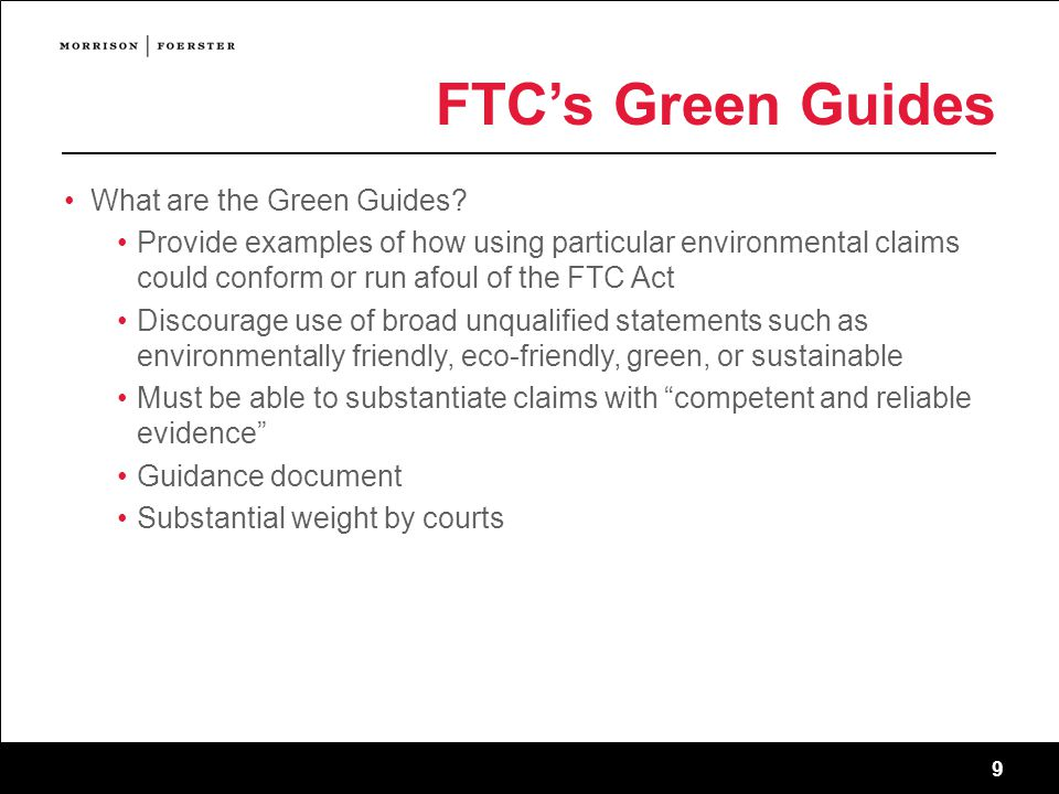 9 FTC's Green Guides What are the Green Guides.