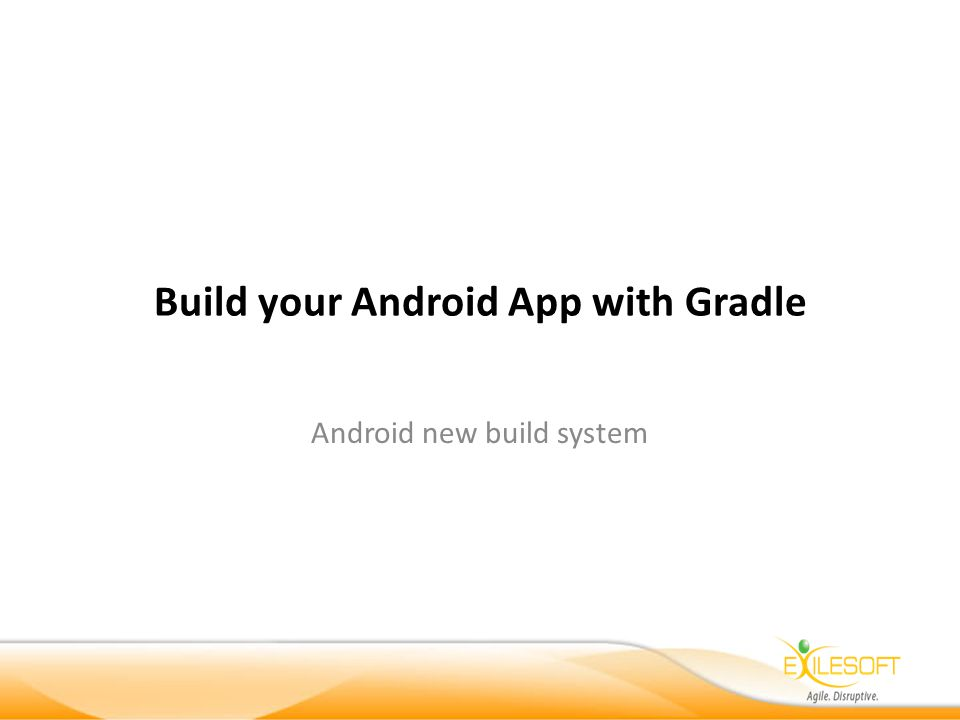 Build your Android App with Gradle Android new build system