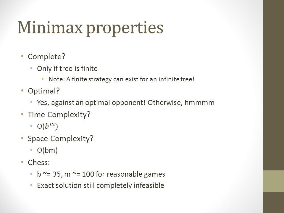 Minimax properties