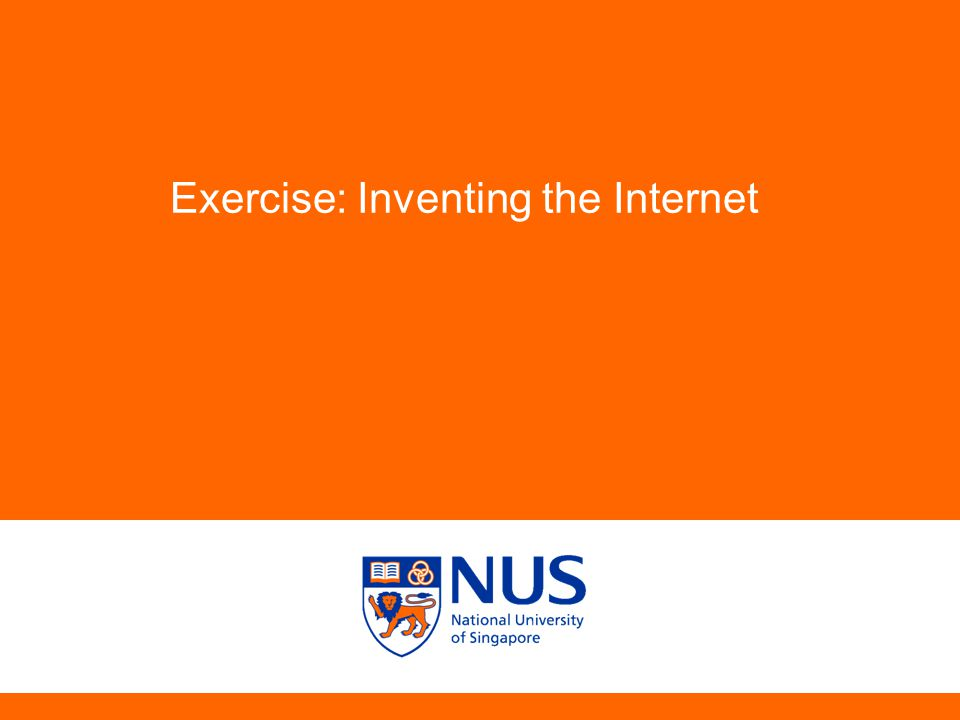 Exercise: Inventing the Internet