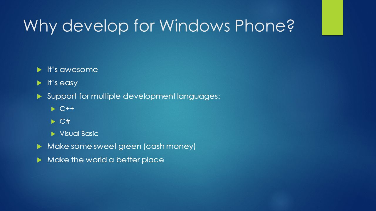 Why develop for Windows Phone.