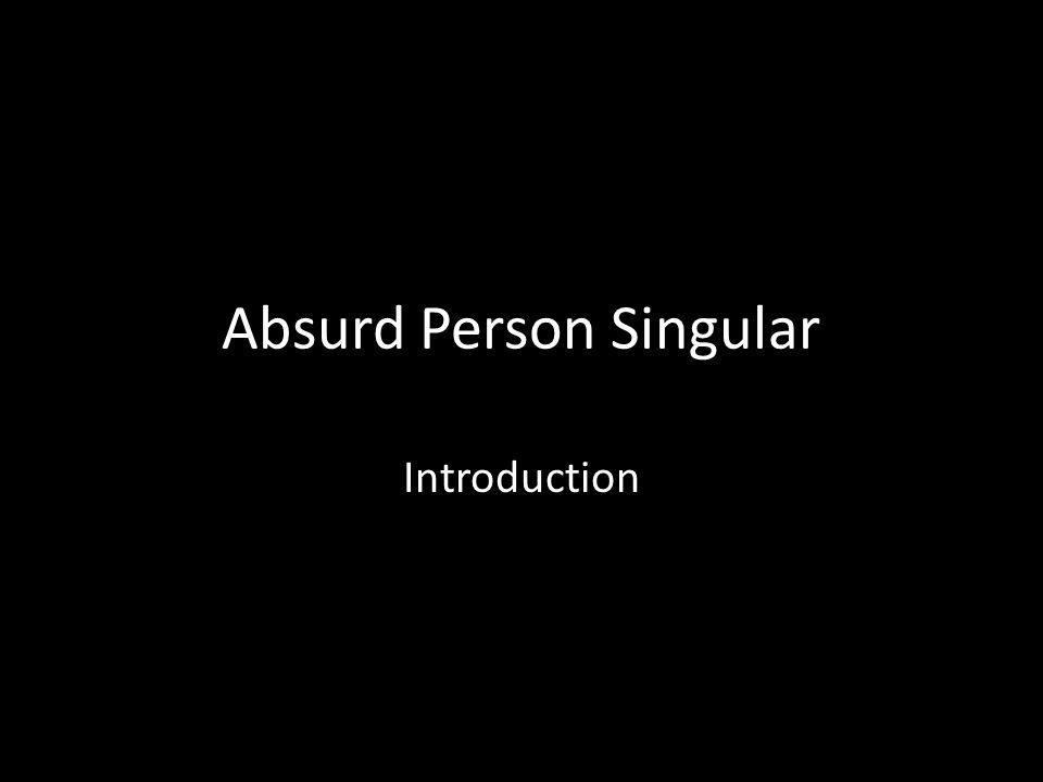 Absurd Person Singular Introduction