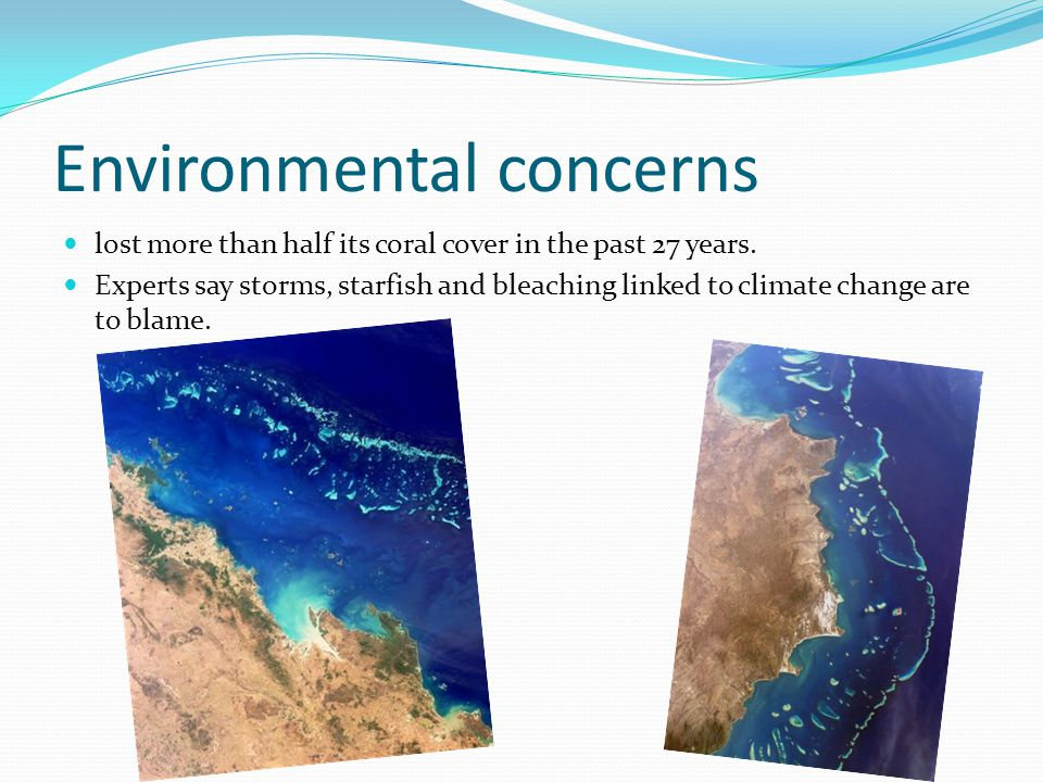 Environmental concerns lost more than half its coral cover in the past 27 years. Experts say storms, starfish and bleaching linked to climate change a