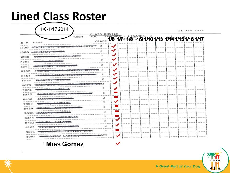 Lined Class Roster Miss Gomez 1/6-1/17 2014