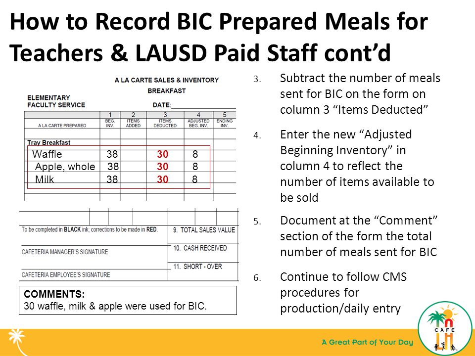 How to Record BIC Prepared Meals for Teachers & LAUSD Paid Staff cont'd 3.