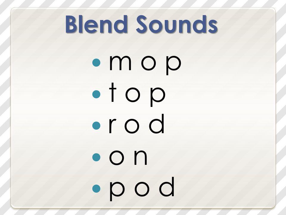Blend Sounds m o p t o p r o d o n p o d