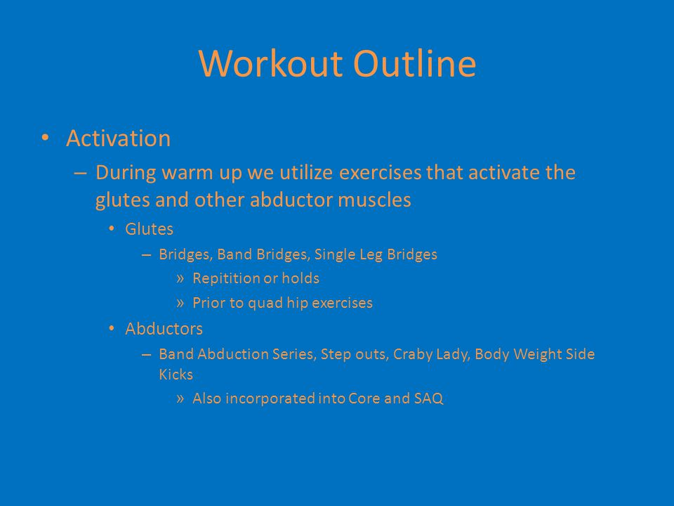 Workout Outline Triple Extension – extension of the ankles, knees, and Hips – Every explosive movement, from sprinting to jumping involves the extension of the ankle, knee, and hip – Progress from body weight exercises to Hang Cleans and Hang Snatches – Can accomplish this without a weight room Med Ball Overhead Toss, Med Ball Hip Toss, Tire Flips, Vertical Jumps, Broad Jumps, Lunge Jumps