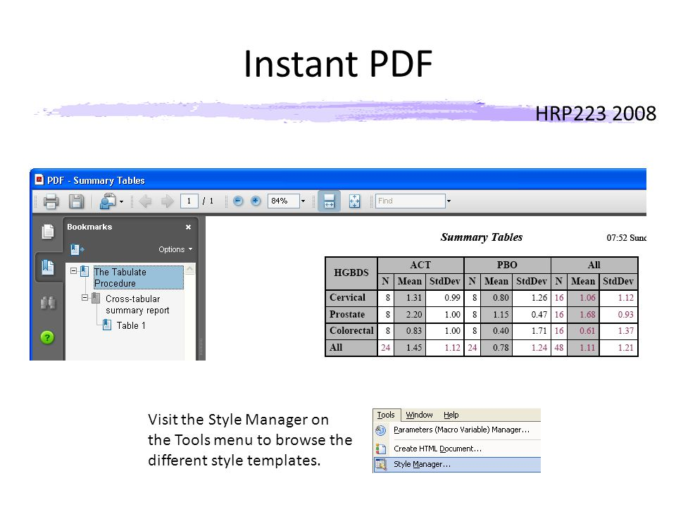 HRP223 2008 Instant PDF Visit the Style Manager on the Tools menu to browse the different style templates.