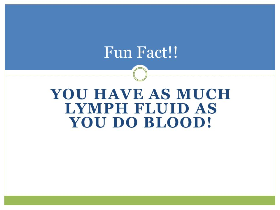 Lymph Think of lymph as a river. It carries the pathogens through the lymphatic vessels and through the lymph nodes for filtering Clear, watery fluid