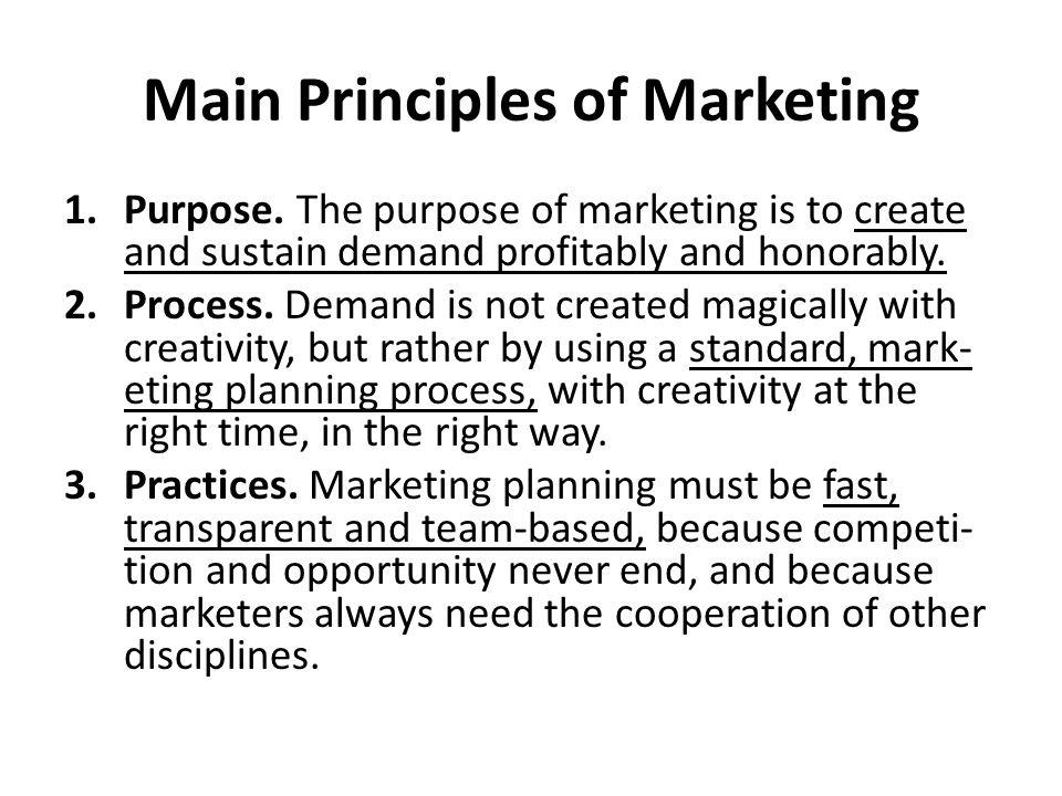 Main Principles of Marketing 1.Purpose.
