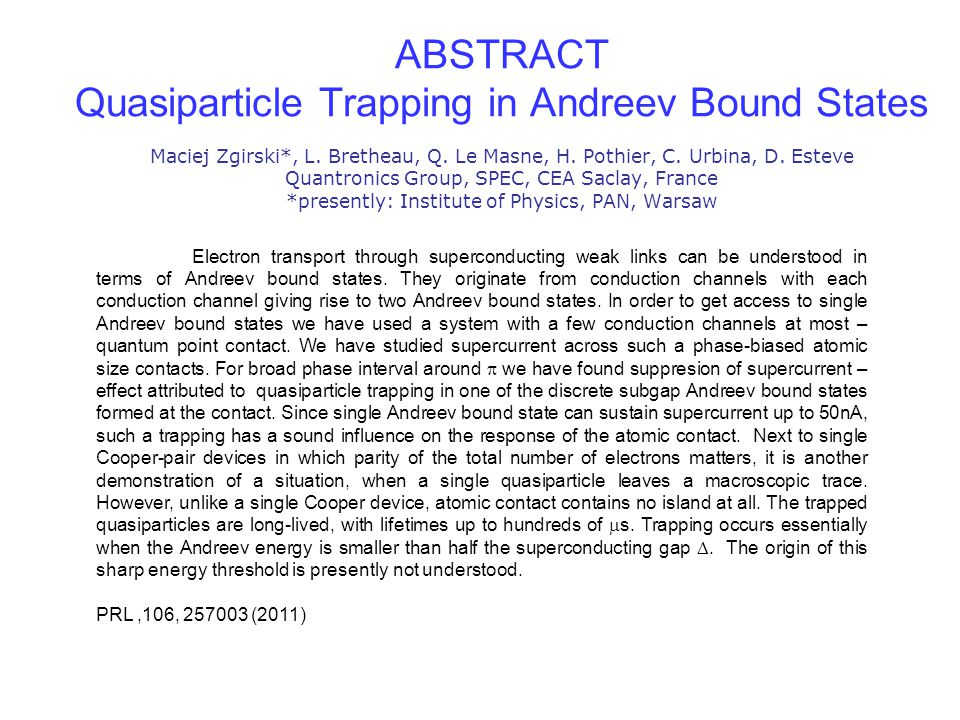 Quasiparticle Trapping in Andreev Bound States Maciej Zgirski*, L.
