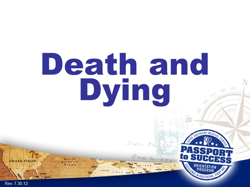 Death and Dying Rev. 7.30.12