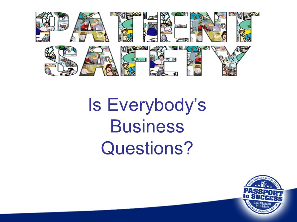 Is Everybody's Business Questions?