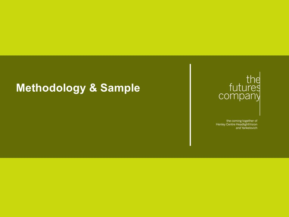 © The Futures Company 2011 ׀ 5 Methodology & Sample