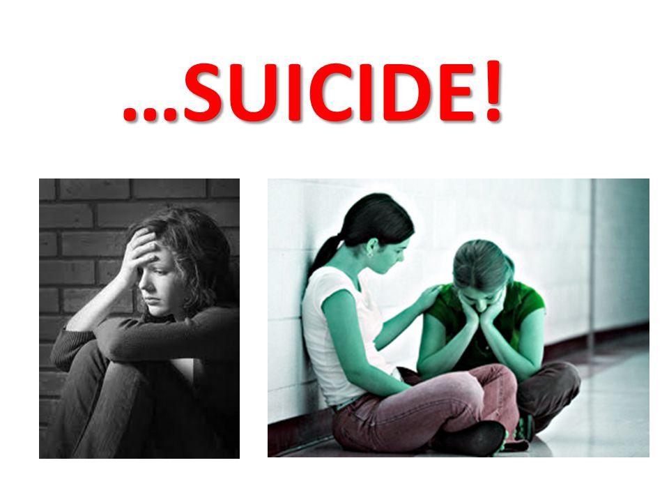 …SUICIDE!