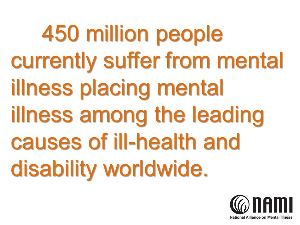 In the United States, one in six adults have mental illness.