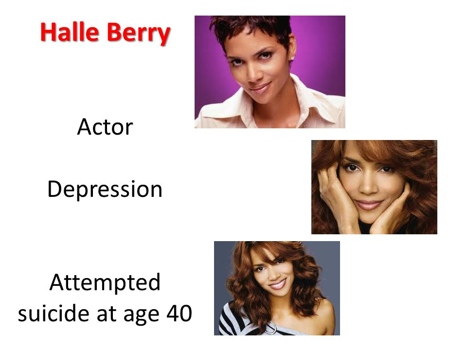 Halle Berry Actor Depression Attempted suicide at age 40