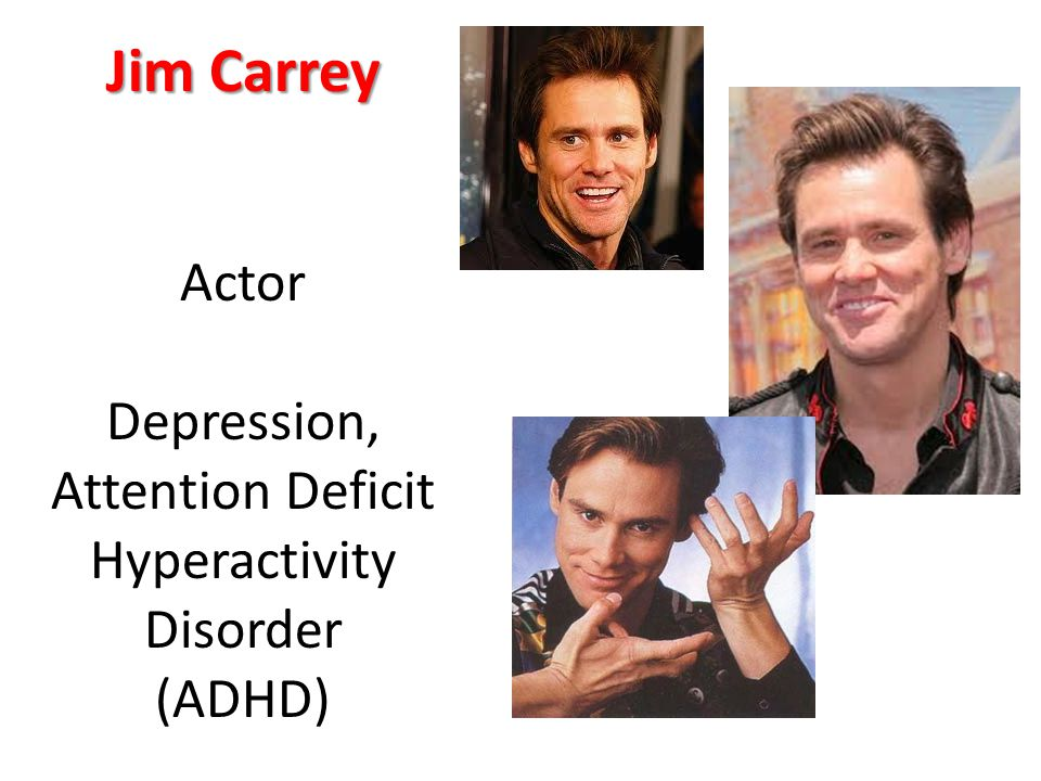 Jim Carrey Actor Depression, Attention Deficit Hyperactivity Disorder (ADHD)