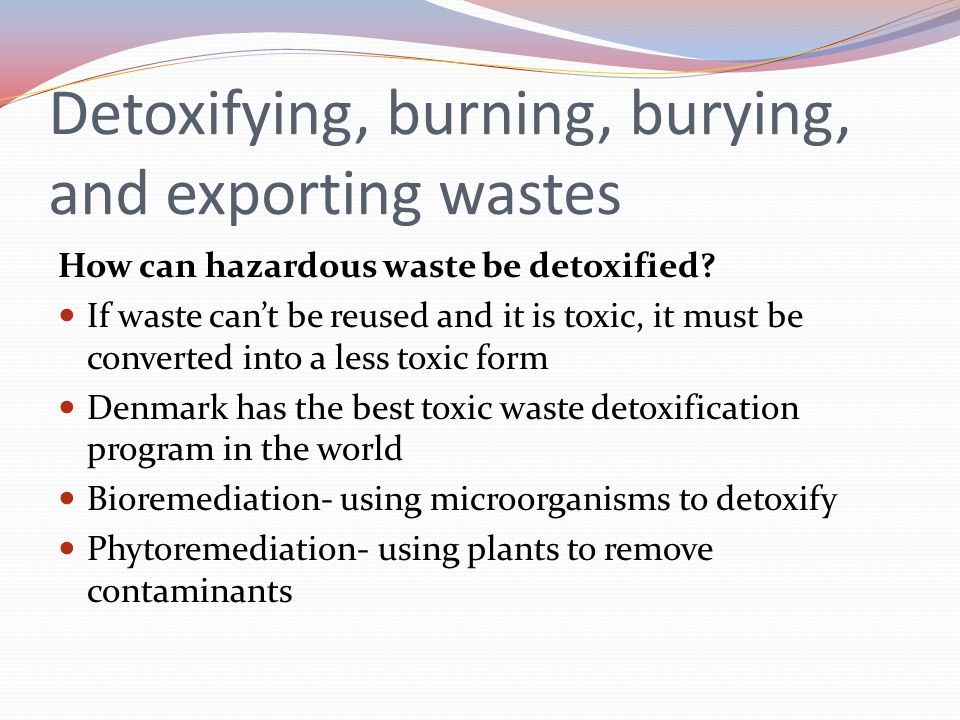 Burning solid and hazardous waste 15% of municipal solid waste, and 7% of hazardous waste was burned in 150 incinerators All incinerators burning hazardous waste pollute the air