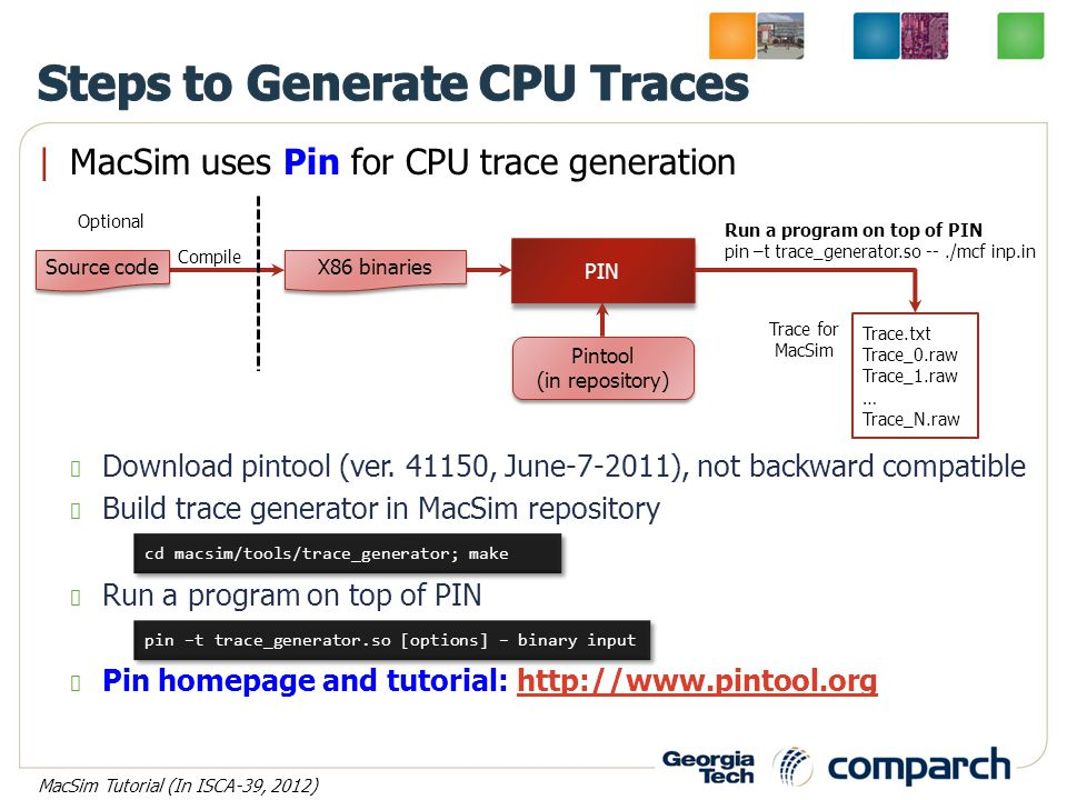 |MacSim uses Pin for CPU trace generation Download pintool (ver.