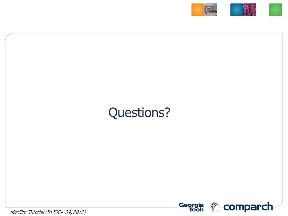 Questions MacSim Tutorial (In ISCA-39, 2012)