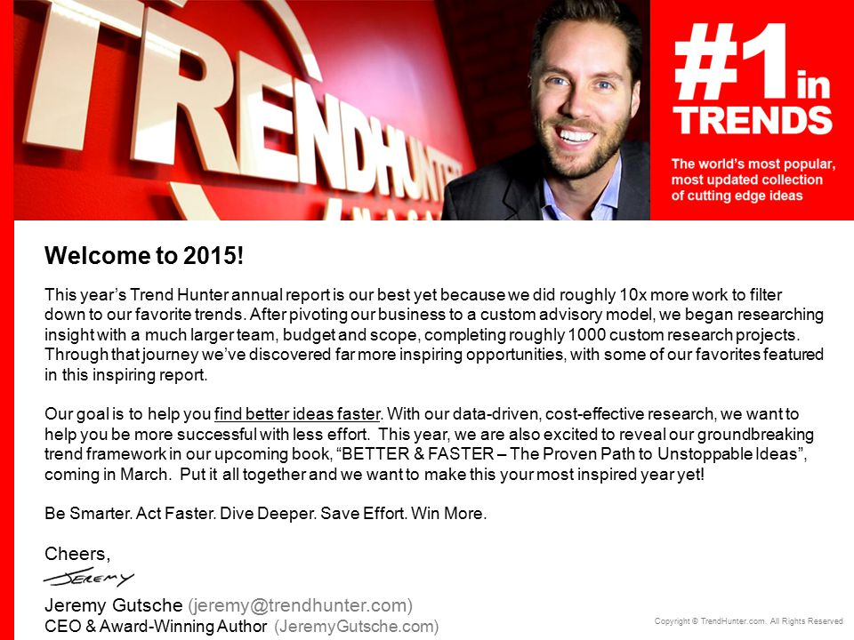 Copyright © TrendHunter.com. All Rights Reserved Welcome to 2015.