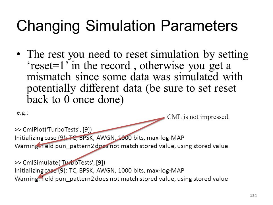 Changing Simulation Parameters The rest you need to reset simulation by setting 'reset=1' in the record, otherwise you get a mismatch since some data