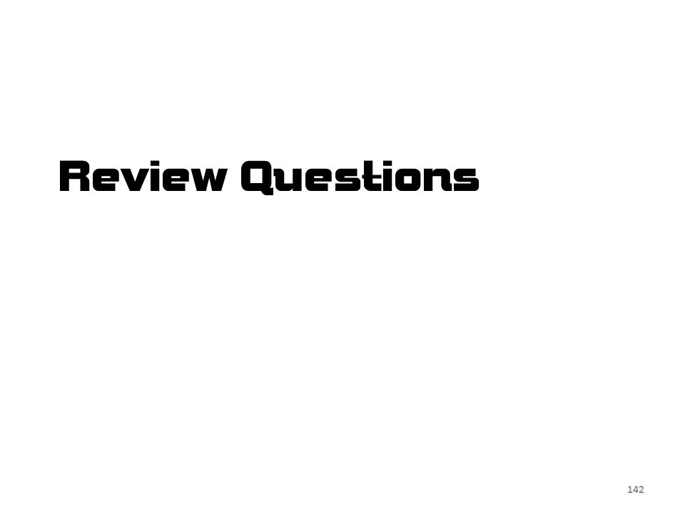 Review Questions 142