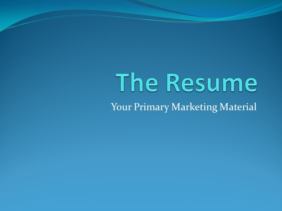 Your Primary Marketing Material
