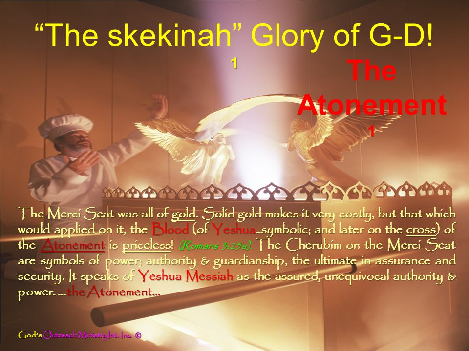 The skekinah Glory of G-D! God's Outreach Ministry Int. Inc. ©