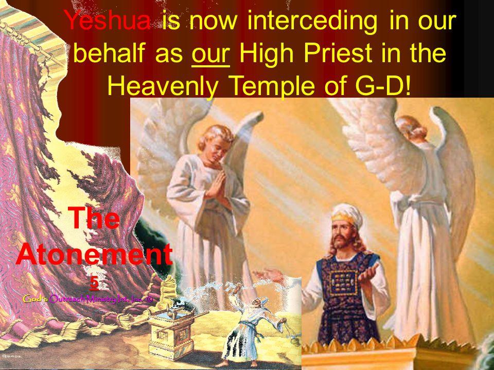 4 The skekinah Glory of G-D.