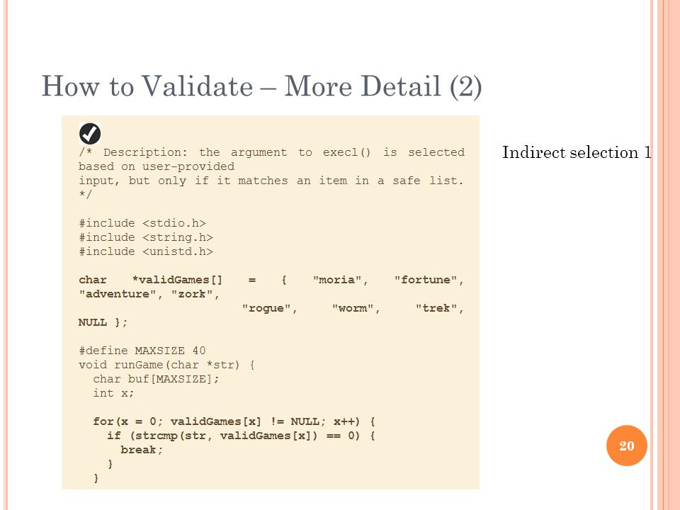 How to Validate – More Detail (2) 20 Indirect selection 1