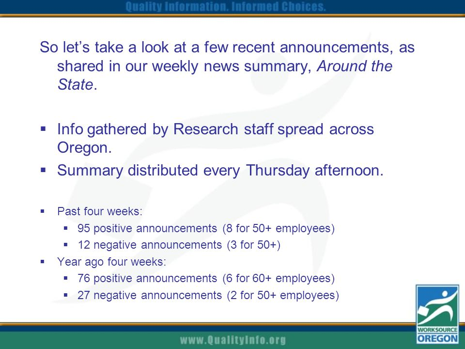So let's take a look at a few recent announcements, as shared in our weekly news summary, Around the State.  Info gathered by Research staff spread a