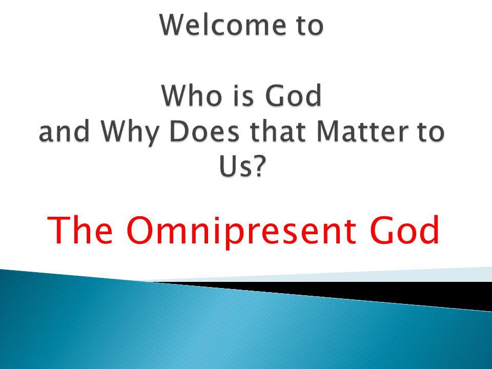 The Omnipresent God