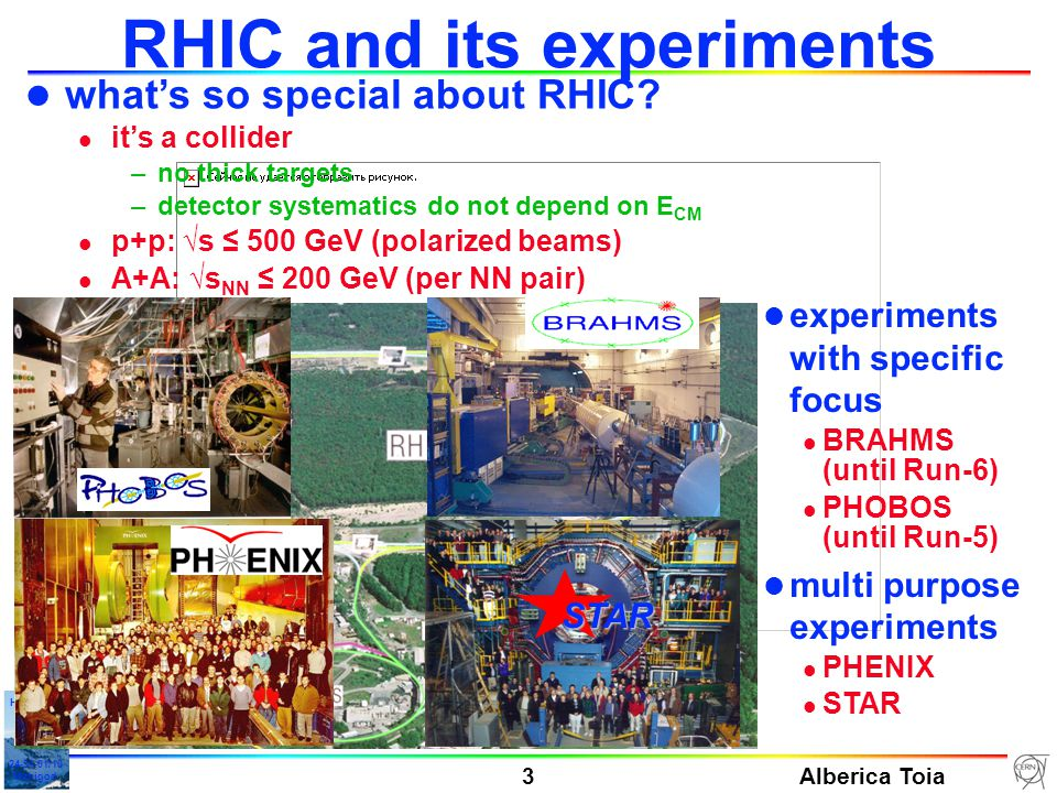 Alberica Toia 4 HGS-HIRe Lecture Week 24-31-01/10 Manigod 102110 Total baryon density 8.6 21.4 33.5 85 p – p participants nucleons (p – p )A/Z 20.1 80.4 6.2 24.8 dN( p ) / dy produced baryons (p, p, n, n ) RHIC (Au-Au) SPS (Pb-Pb) Low mass e + e - : prospects @ RHIC l 2 scenarios @ SPS profit from high baryon density –dropping  mass –broadening of  l what to expect at RHIC.