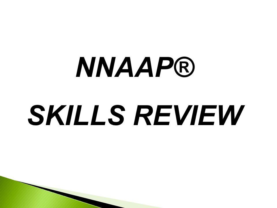 NNAAP® SKILLS REVIEW