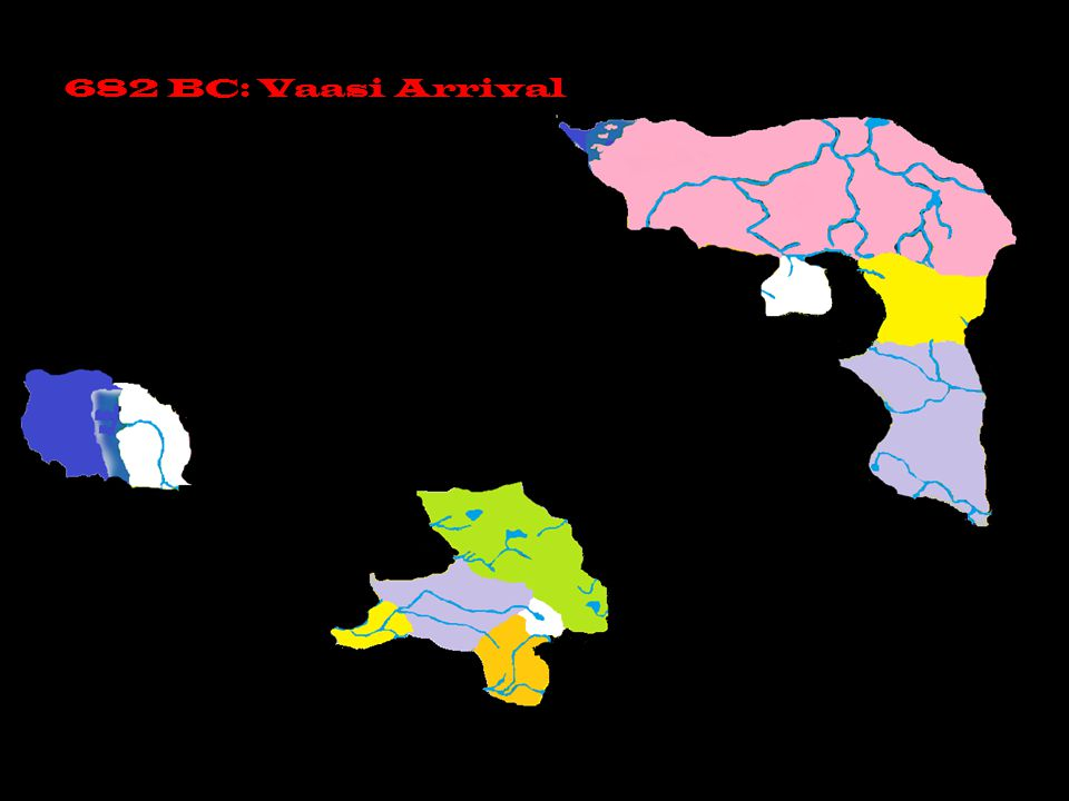 682 BC: Vaasi Arrival
