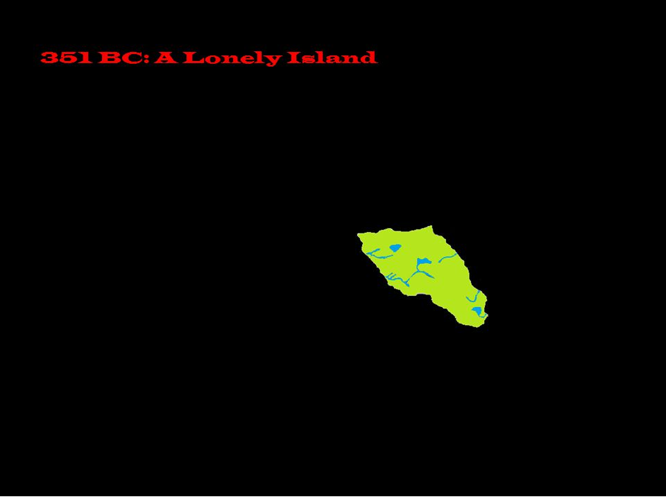 351 BC: A Lonely Island